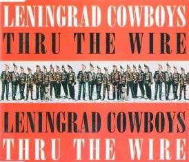 leningrad_cowboys-thru_the_wire_s_1