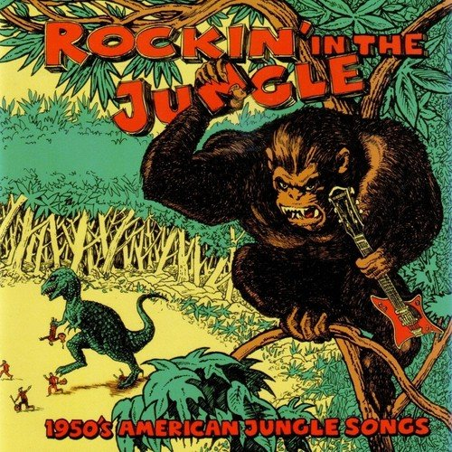 Rockin-in-the-Jungle-1950S-American-Jungle-Songs-English-2010-500x500